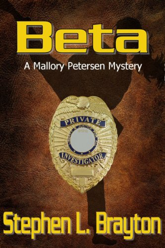 Book: Beta (A Mallory Petersen Mystery) by Stephen L. Brayton