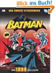 Batman, Das gro�e Stickerbuch: �ber 1...