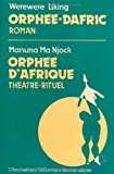 img - for Orphee-dafric: Roman (Collection Encres noires) (French Edition) book / textbook / text book