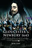 img - for GLOUCESTER AND NEWBURY 1643: The Turning Point of the Civil War book / textbook / text book