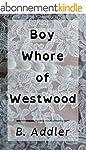 Boy Whore of Westwood (English Edition)
