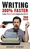 Learn to Write 300% Faster:  Like Your Life Depends On It!***Read This Book for FREE on Kindle Unlimited - Download Now!***Good writing is fast writing, and fast writing is easy. Much easier than you think.Anyone can learn to write fast. Seri...