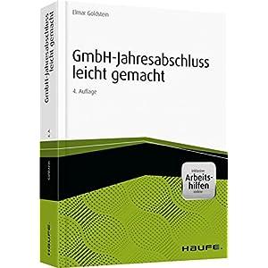 GmbH-Jahresabschluss leicht gemacht - inkl. Arbeitshilfen online (Haufe Praxisratgeber)