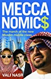 Meccanomics: The March of the New Muslim Middle Class