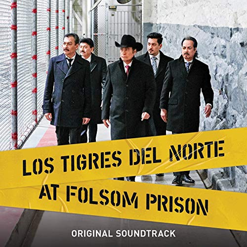 CD : TIGRES DEL NORTE - Tigres Del Norte At Folsom Prison