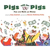 Pigs Will Be Pigs: Fun with Math and Money (Fun with Math & Money)