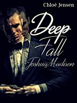 Deep Fall - Joshua Madison: Erotischer Liebesroman (german Edition)
