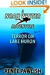 Terror On Lake Huron: A Noah Winter A...