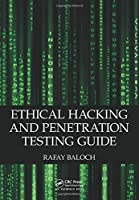 Ethical Hacking and Penetration Testing Guide Front Cover