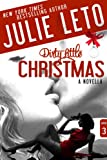 Dirty Little Christmas: Sexy Suspense (Book 3, Dirty Series)