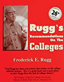 Rugg's Recommendations on the Colleges, 26th Edition