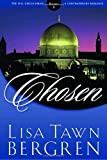 Chosen (Full Circle Series #5) (1578564670) by Lisa Tawn Bergren