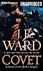 Covet: A Novel of the Fallen Angels By J. R. Ward(A)/Eric G. Dove(N) [Audiobook, MP3 CD]