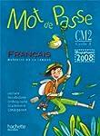 Mot de Passe Fran�ais CM2 - Livre de...