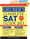 Gruber's Complete SAT Guide 2013