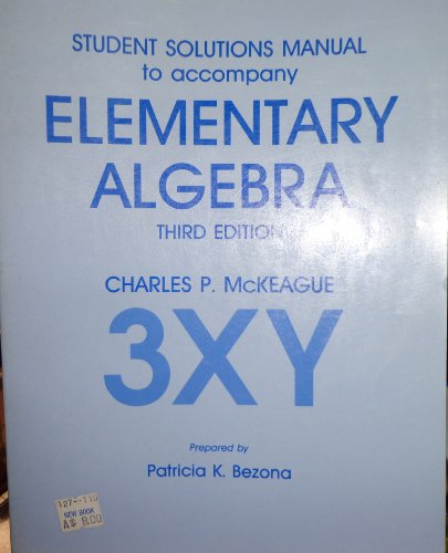 Student Solutions Manual to Accompany Elementary Algebra, Third Edition