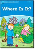 img - for Dolphin Readers: Level 1: 275-Word Vocabulary Where Is It? book / textbook / text book