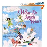 What Do Angels Wear? (043974279X) by Spinelli, Eileen