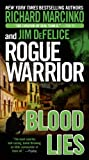 img - for Rogue Warrior: Blood Lies (Rogue Warrior (Forge Paperback)) book / textbook / text book