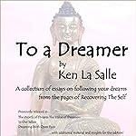 To a Dreamer   Ken La Salle