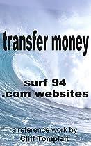 Transfer Money: Surf 94 .com Websites