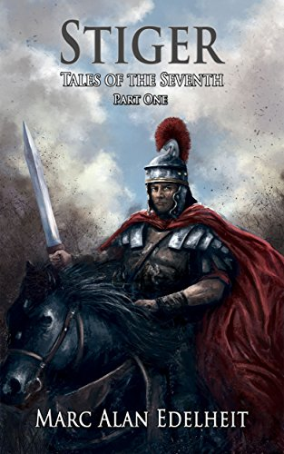Set amidst the backdrop of an epic war, there are greater forces at work than the young Stiger can even begin to imagine…  Stiger: Tales of the Seventh (Chronicles of An Imperial Legionary Officer Book 4) by Marc Edelheit