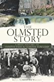 Olmsted Story, The:: A Brief History of Olmsted Falls and Olmsted Township