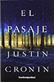 El pasaje (Books4pocket Narrativa) (Spanish Edition)