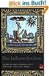 Das Indianerlexikon: Die Welt der ers...