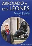 ARROJADO A LOS LEONES: Prologo de David Fernàndez (La mirada esférica)