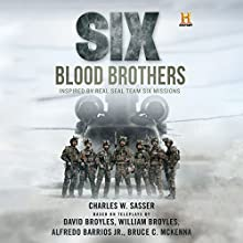 Six: Blood Brothers Audiobook by Charles W. Sasser Narrated by Eric G. Dove