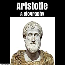 Aristotle: A Biography Audiobook by Anthony Perkins Narrated by Fernando Castillo