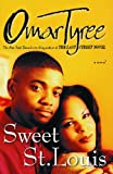 Sweet St. Louis: AN Urban Love Story (0684856115) by Omar Tyree