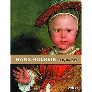 Hans Holbein: 1497/98-1543
