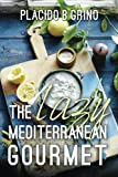 img - for The Lazy Mediterranean Gourmet book / textbook / text book