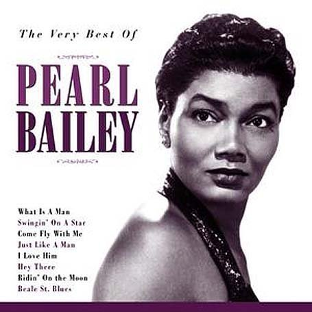 Pearl Bailey - Very Best of Pearl Bailey - Zortam Music