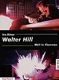 Image de Walter Hill: Welt in Flammen (Deep Focus 2)