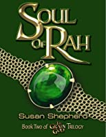 Soul Of Rah (The Grain God Trilogy)