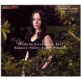 Wilhelm Friedemann Bach: Fantaisies - Sonates - Fugues - Polonaises