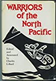 img - for Warriors of the North Pacific book / textbook / text book