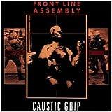 Caustic Grip