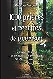 Georges Vergnes 1000 prières et recettes de guérison