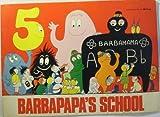 img - for Barbapapa's School book / textbook / text book