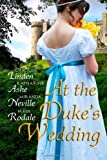 img - for At the Duke's Wedding: A romance anthology book / textbook / text book