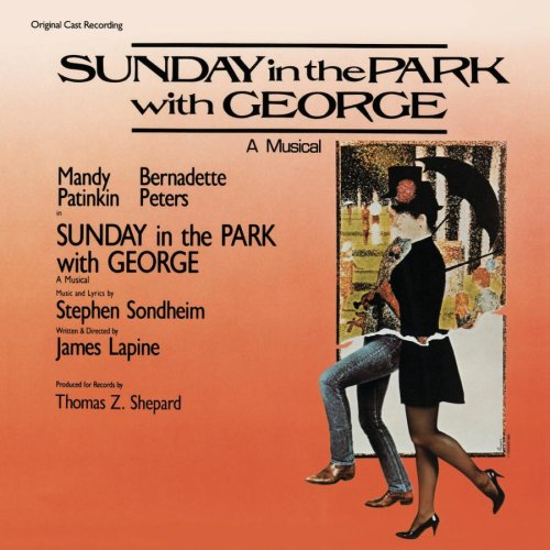 Sondheim: Sunday in the Park with George [Original Cast Recording]