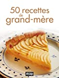 Image de 50 recettes de grand-mre