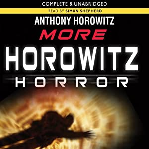 More Horowitz Horror | [Anthony Horowitz]