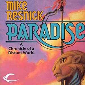 Paradise: The Galactic Comedy, Book 1 | [Mike Resnick]