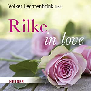 Rilke in love Audiobook