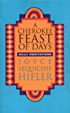 img - for A Cherokee Feast of Days : Daily Meditations book / textbook / text book